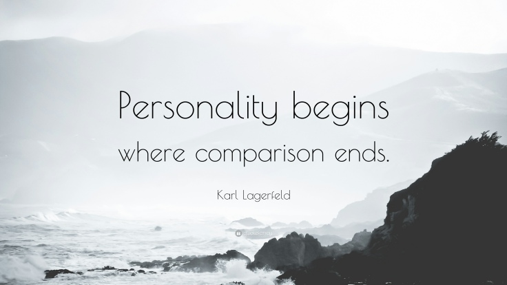 168953-Karl-Lagerfeld-Quote-Personality-begins-where-comparison-ends.jpg