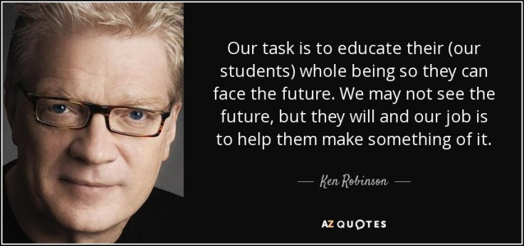 quote-our-task-is-to-educate-their-our-students-whole-being-so-they-can-face-the-future-we-ken-robinson-53-38-25.jpg